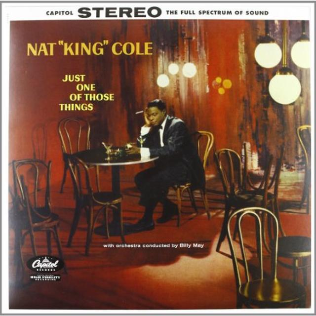 Nat King Cole JUST ONE OF THOSE THINGS Vinyl Record - 180 Gram Pressing