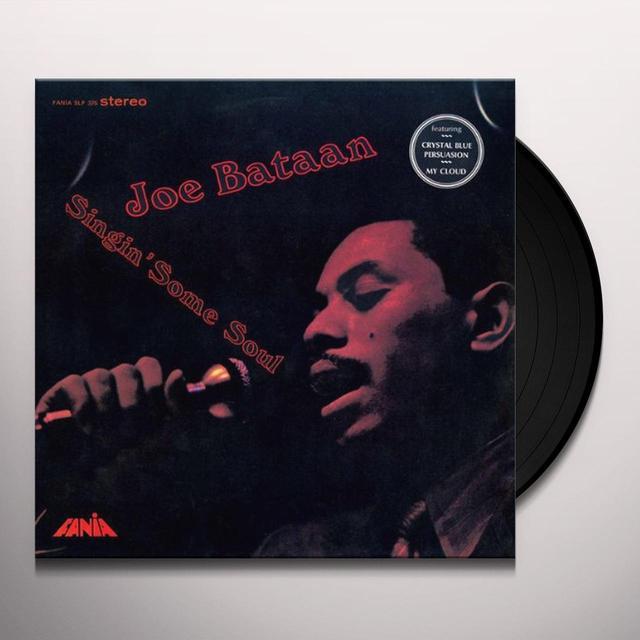 Joe Bataan SINGIN SOME SOUL Vinyl Record
