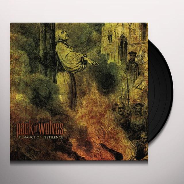Pack Of Wolves PENANCE OF PESTILENCE Vinyl Record - Digital Download Included