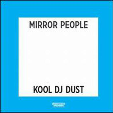 Mirror People / Kool Dj Dust ECHO LIFE & BACK TO THE FUTURE Vinyl Record