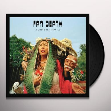 Fan Death COIN FOR THE WELL (EP) Vinyl Record