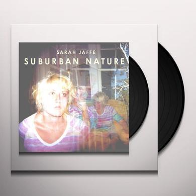 Sarah Jaffe SUBURBAN NATURE Vinyl Record