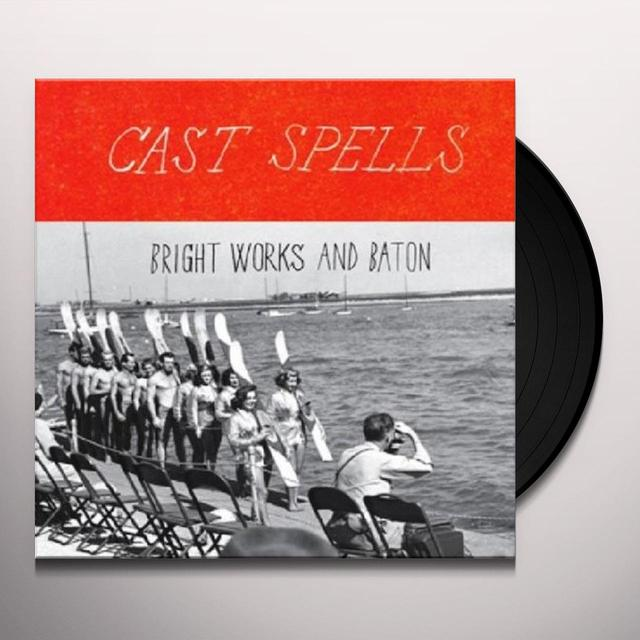 Cast Spells BRIGHT WORKS & BATON Vinyl Record