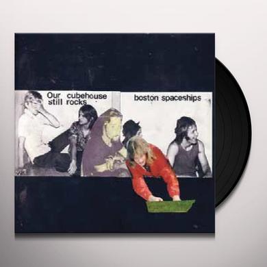 Boston Spaceships OUR CUBEHOUSE STILL ROCKS Vinyl Record