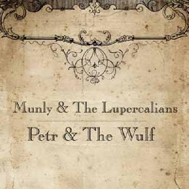 Munly & Lupercalians PETR & THE WULF (Vinyl)