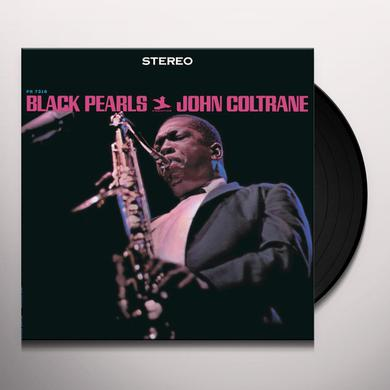 John Coltrane BLACK PEARLS (BONUS TRACK) Vinyl Record - 180 Gram Pressing