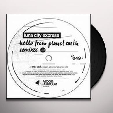 Luna City Expres HELLO FROM PLANET EARTH REMIXES 2 Vinyl Record