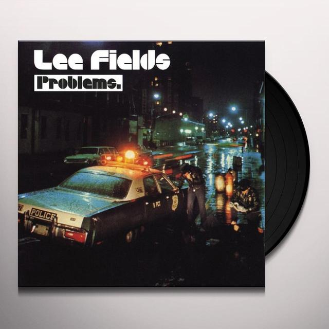 Lee Fields PROBLEMS Vinyl Record