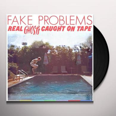 Fake Problems REAL GHOSTS CAUGHT ON TAPE Vinyl Record - Digital Download Included