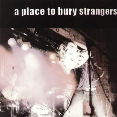 PLACE TO BURY STRANGERS Vinyl Record