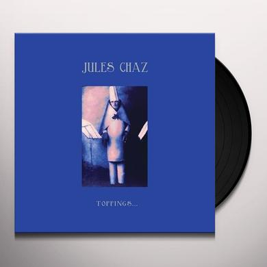 Jules Chaz TOPPINGS Vinyl Record