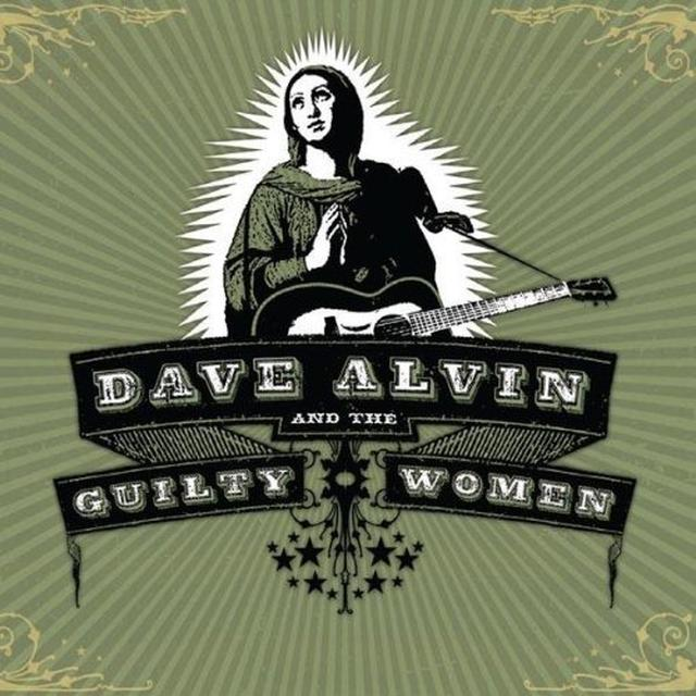 DAVE ALVIN & GUILTY WOMEN Vinyl Record - 180 Gram Pressing