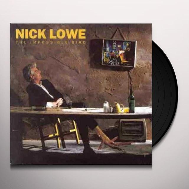 Nick Lowe IMPOSSIBLE BIRD Vinyl Record