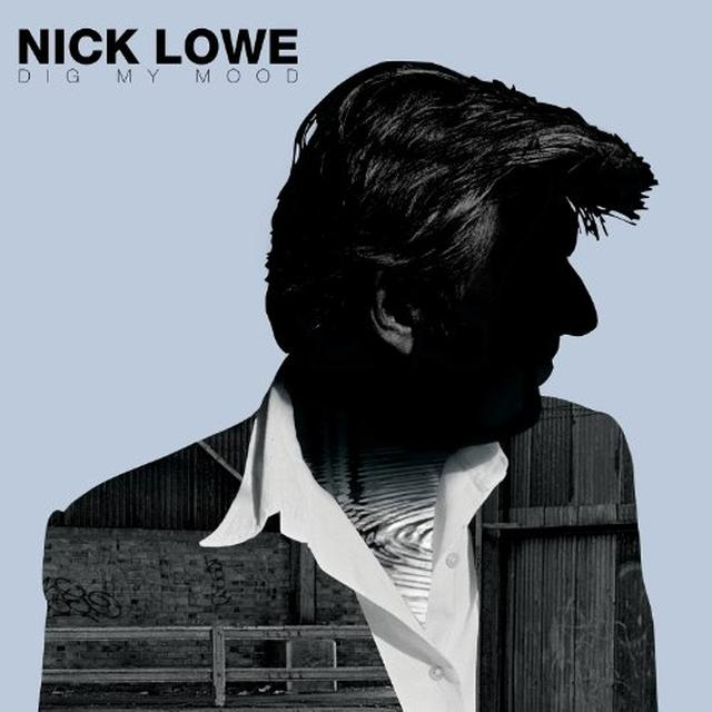 Nick Lowe DIG MY MOOD Vinyl Record