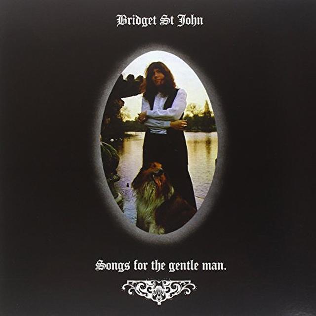 Bridget St John SONGS FOR THE GENTLE MAN Vinyl Record - 180 Gram Pressing