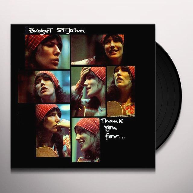 Bridget St John THANK YOU FOR Vinyl Record - 180 Gram Pressing