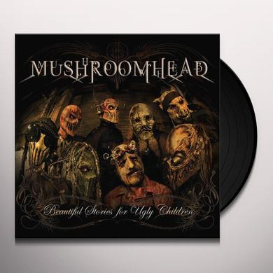 Mushroomhead BEAUTIFUL STORIES FOR UGLY CHILDREN Vinyl Record