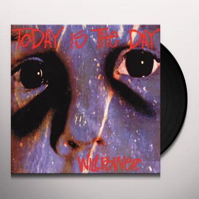 Today Is The Day WILLPOWER Vinyl Record