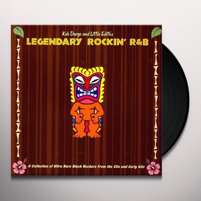 Keb / Little Edith Darge LEGENDARY ROCKIN R&B (Vinyl)