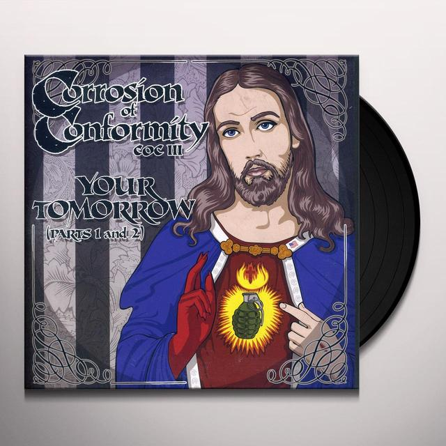 Corrosion Of Conformity YOUR TOMORROW Vinyl Record