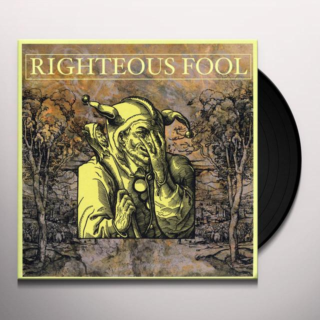 RIGHTEOUS FOOL Vinyl Record
