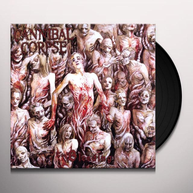 Cannibal Corpse BLEEDING Vinyl Record - Limited Edition, 180 Gram Pressing