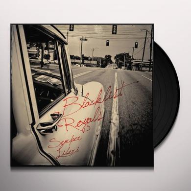 Blacklist Royals SEMPER LIBERI Vinyl Record