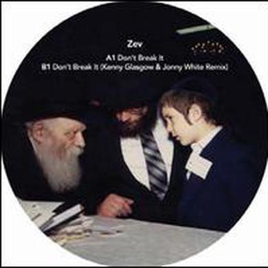 Zev DON'T BREAK IT Vinyl Record