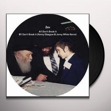 Zev DON'T BREAK IT (EP) Vinyl Record