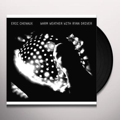 Eric Chenaux WARM WEATHER Vinyl Record