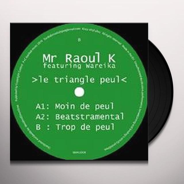 Mr Raoul K / Wareika TRIANGLE PEUL (EP) Vinyl Record