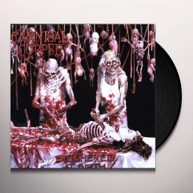 Cannibal Corpse BUTCHERED AT BIRTH Vinyl Record - Limited Edition, 180 Gram Pressing