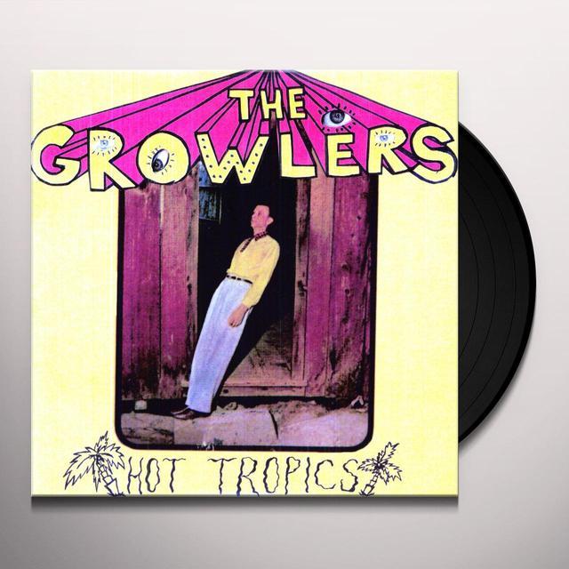 Hot Tropics GROWLERS Vinyl Record - 10 Inch Single