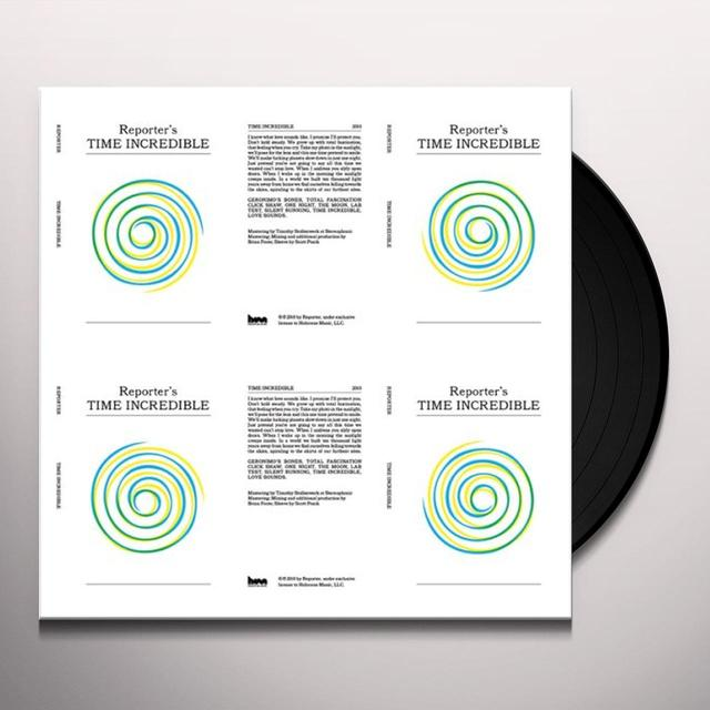 Reporter TIME INCREDIBLE (Vinyl)