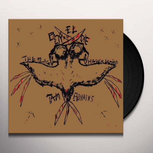 Black Hawk Ladies & Tambourins EL BOY DIE Vinyl Record