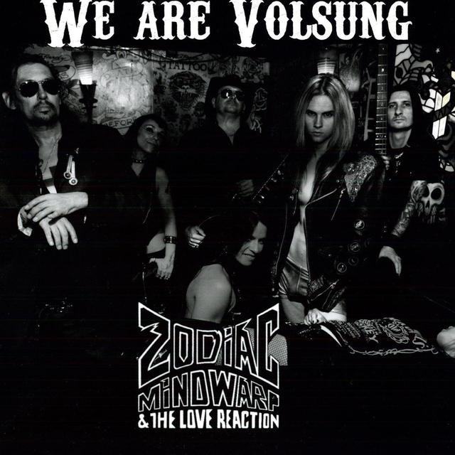 Zodiac Mindwarp / Love Reaction WE ARE VOLSUNG Vinyl Record
