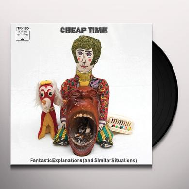 Cheap Time FANTASTIC EXPLANATIONS (& SIMILAR SITUATIONS) Vinyl Record