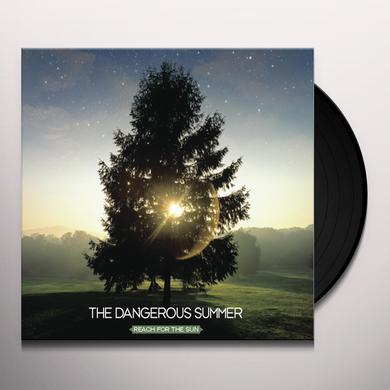 The Dangerous Summer REACH FOR THE SUN Vinyl Record