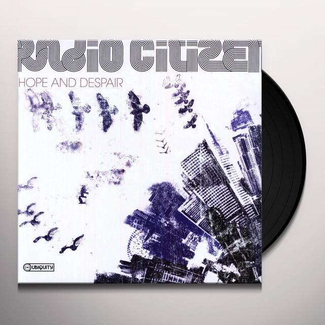 Radio Citizen HOPE & DESPAIR Vinyl Record