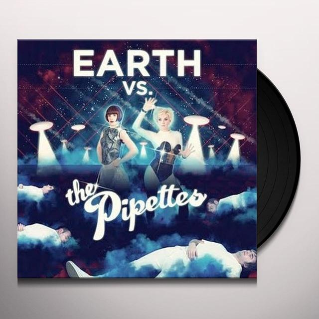 EARTH VS THE PIPETTES Vinyl Record