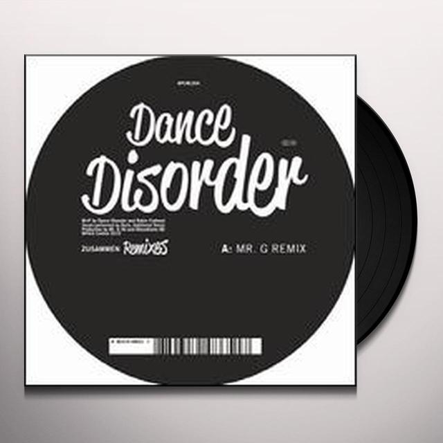 Dance Disorder ZUSAMMEN REMIXES (EP) Vinyl Record