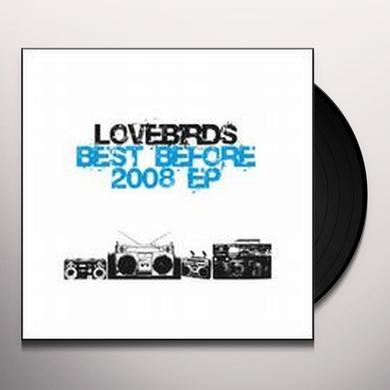 Loverbirds BEST BEFORE 2008 Vinyl Record