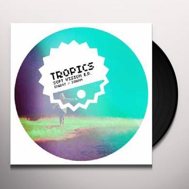 Tropics SOFT VISION Vinyl Record