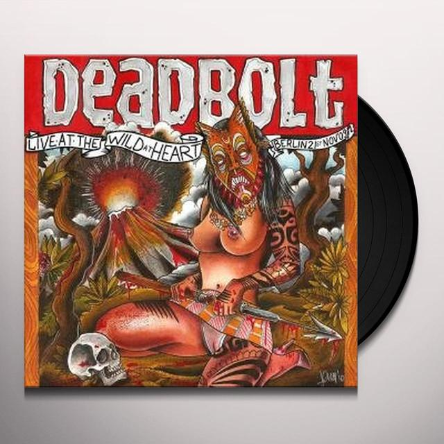 Deadbolt LIVE IN BERLIN AT WILD AT HEART 21ST NOVEMBER 2009 Vinyl Record