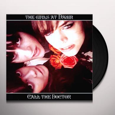 Girls At Dawn CALL THE DOCTOR Vinyl Record