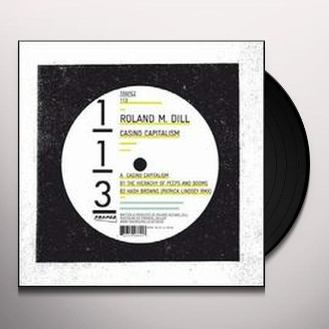 Roland M Dill CASINO CAPITALISM Vinyl Record
