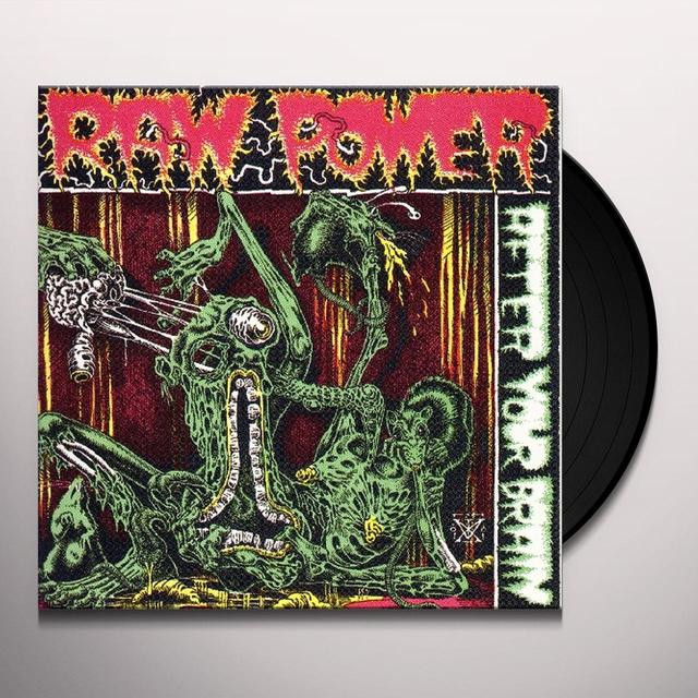 Raw Power AFTER YOUR BRAIN Vinyl Record