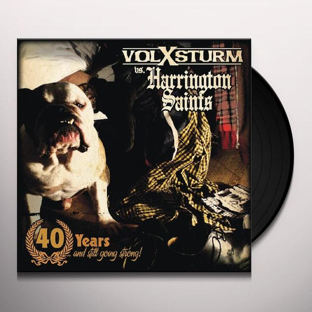 Harrington Saints / Volxsturm 40 YEARS & STILL GOING STRONG Vinyl Record