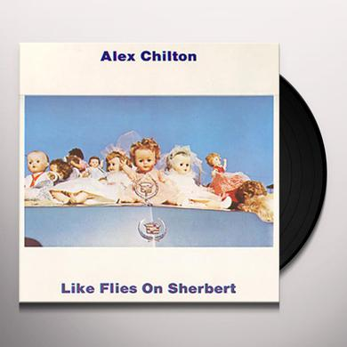 Alex Chilton LIKE FLIES ON SHERBERT Vinyl Record