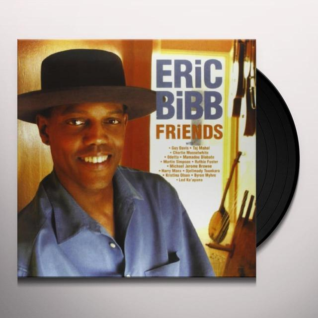 Eric Bibb FRIENDS Vinyl Record